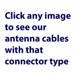 See our antenna cable offerings