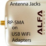 Antenna Jacks of Alfa USB WiFi adapters