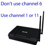 Best channel to use for WiFi connection: It's best not to use channel 6. The best channel to use is channel 1 or 11