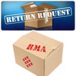 Returns / RMA policies and procedures